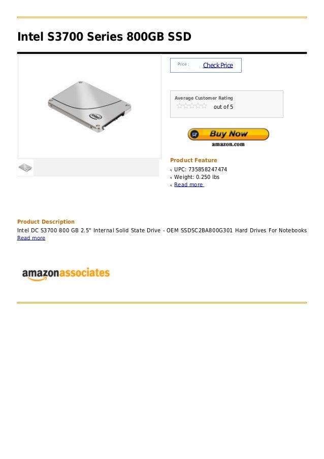 Intel S3700 Series 800GB SSD                                                          Price :                             ...