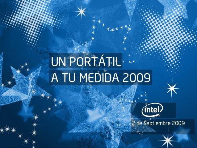 UN PORTÁTIL A TU MEDIDA 2009 2 de Septiembre 2009