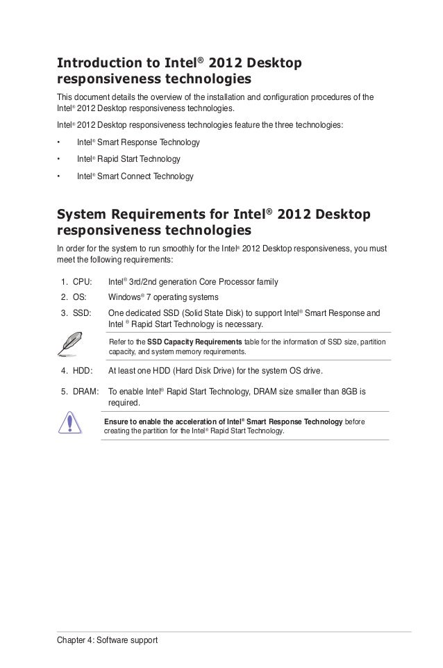 Chapter 4: Software support Introduction to Intel® 2012 Desktop responsiveness technologies This document details the over...