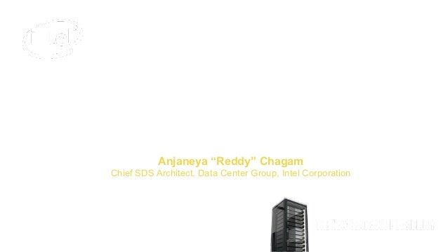 "Unlocking Big Data Infrastructure Efficiency with Storage Disaggregation Anjaneya ""Reddy"" Chagam Chief SDS Architect, Data..."
