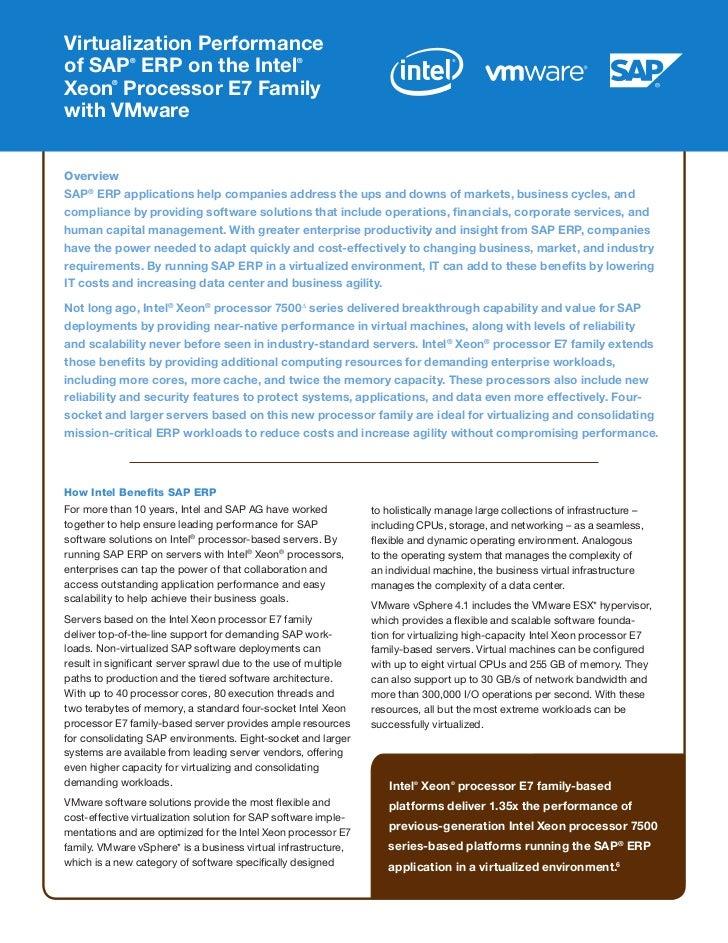 Virtualization Performanceof SAP ERP on the Intel              ®                                   ®Xeon Processor E7 Fami...