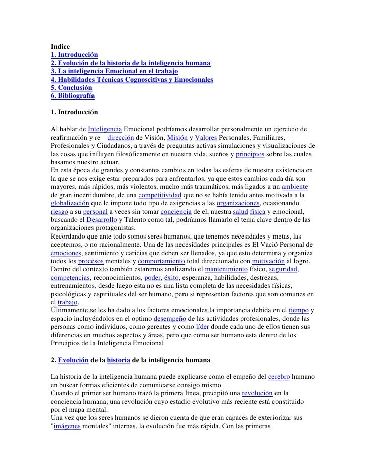 Indice1. Introducción2. Evolución de la historia de la inteligencia humana3. La inteligencia Emocional en el trabajo 4. Ha...