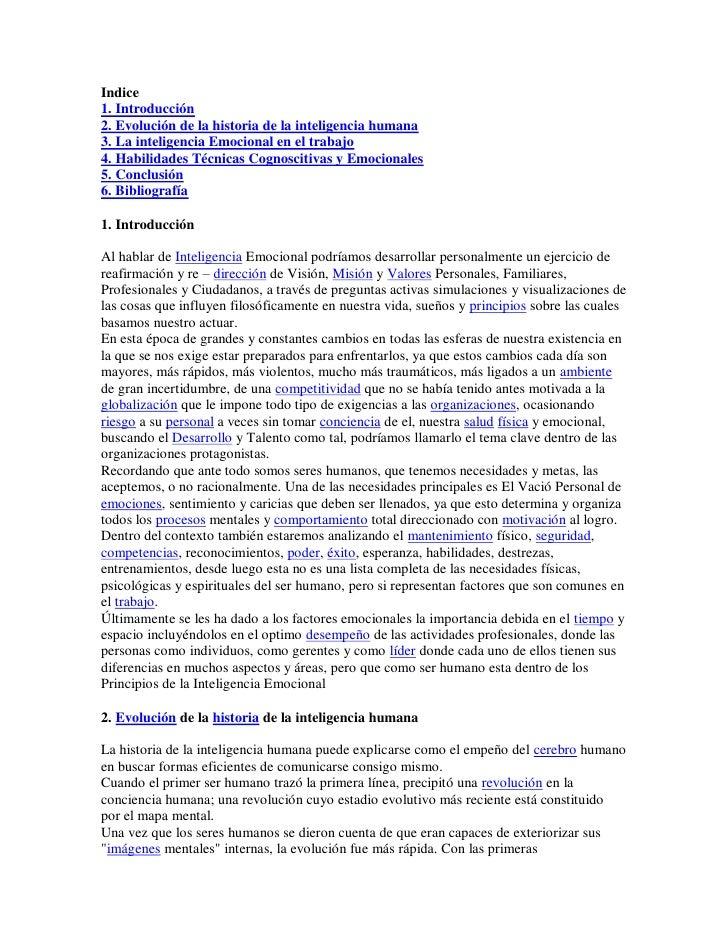 Indice1. Introducción2. Evolución de la historia de la inteligencia humana3. La inteligencia Emocional en el trabajo4. Hab...