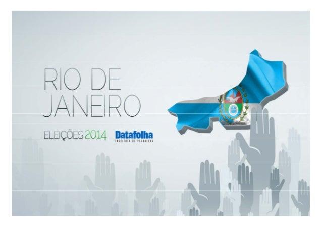 Intenção de voto para governador do Rio de Janeiro PO813751 15 e 16/07/201415 e 16/07/2014 www.datafolha.com.br