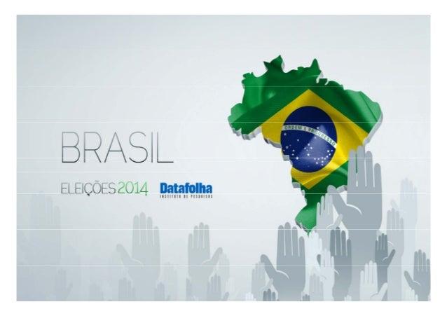 Intenção de voto para presidente da República PO813739 14 e 15/08/201414 e 15/08/2014 www.datafolha.com.br