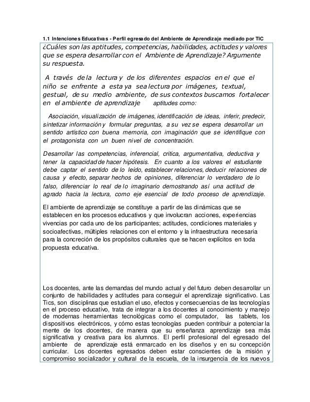1.1 Intenciones Educativas - Perfil egresado del Ambiente de Aprendizaje mediado por TIC ¿Cuáles son las aptitudes, compet...