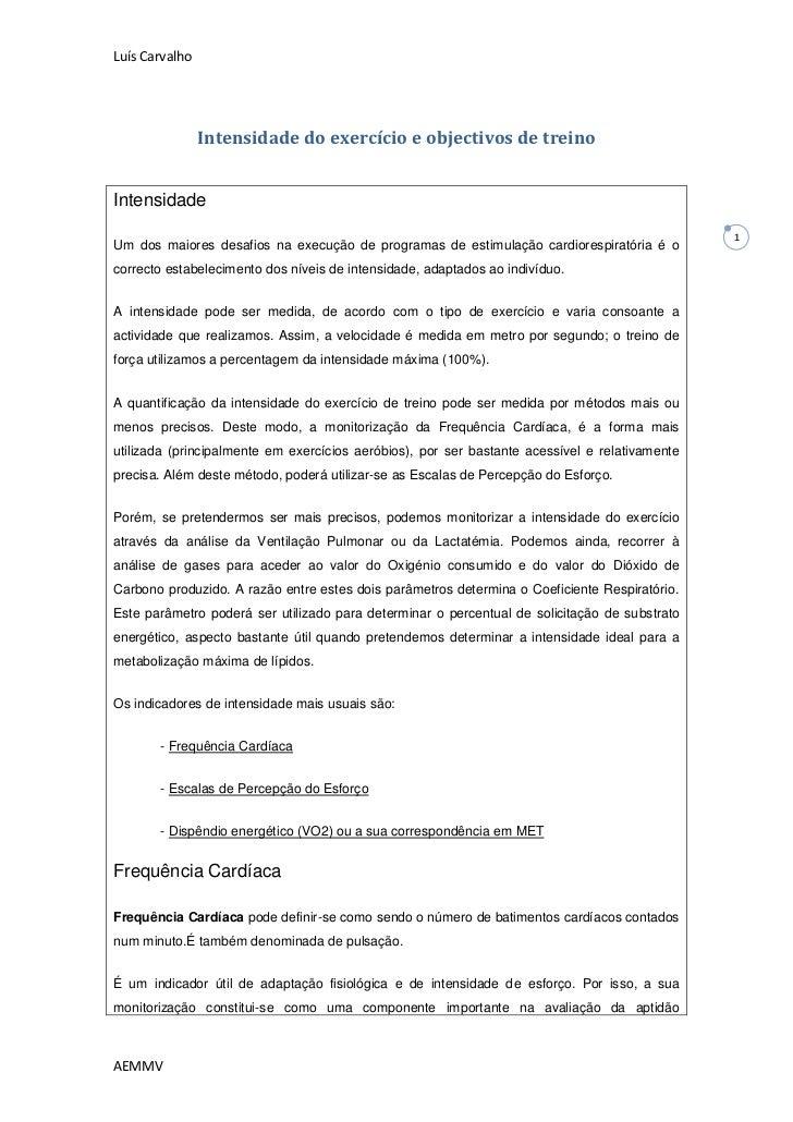 Luís Carvalho                Intensidade do exercício e objectivos de treinoIntensidade                                   ...