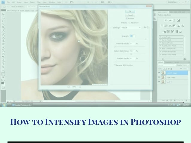How to Intensify Images in Photoshop