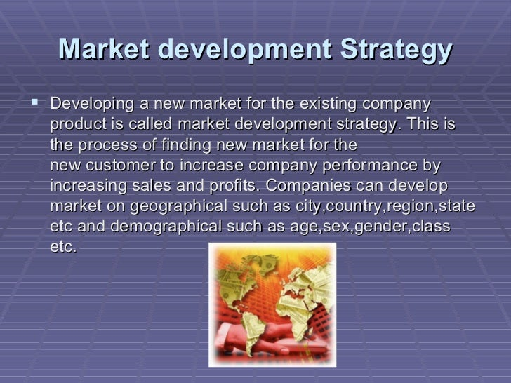 market penetration and acquisition strategies for Acquire customers differently by driving progress toward strategic goals   ventures, your company can, in many cases, increase market share,.