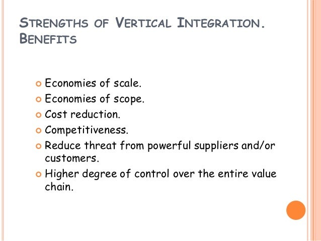advantages of backward vertical integration