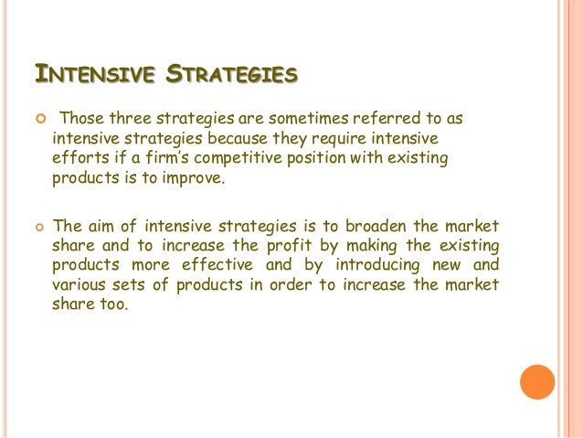 intensive strategies Defensive strategies are used by market leaders to hold onto their lead in the market -- and there are a few strategies to choose from.