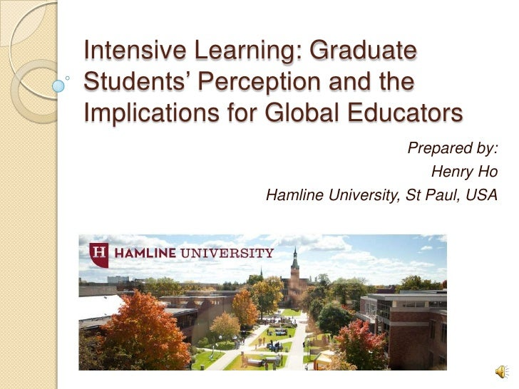 Intensive Learning: GraduateStudents' Perception and theImplications for Global Educators                                 ...