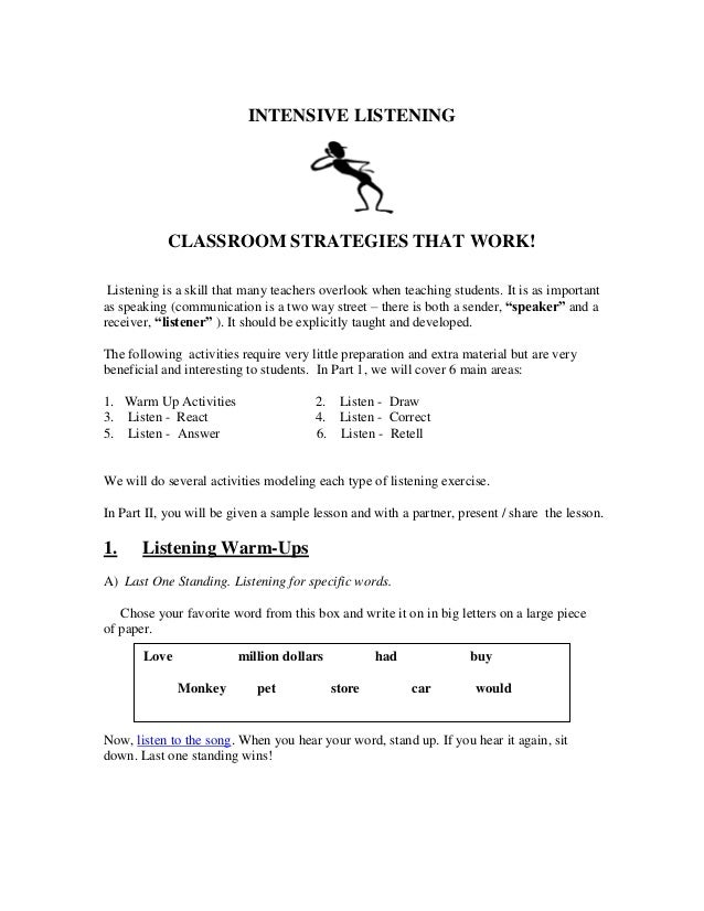 INTENSIVE LISTENING CLASSROOM STRATEGIES THAT WORK! Listening is a skill that many teachers overlook when teaching student...
