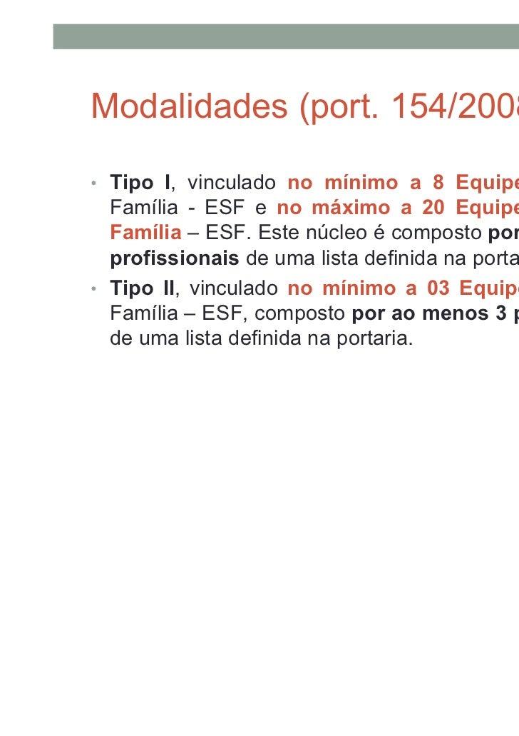 Modalidade   N°equipes vinculadas   Quantidade de profissionais           Lista de profissionais                          ...
