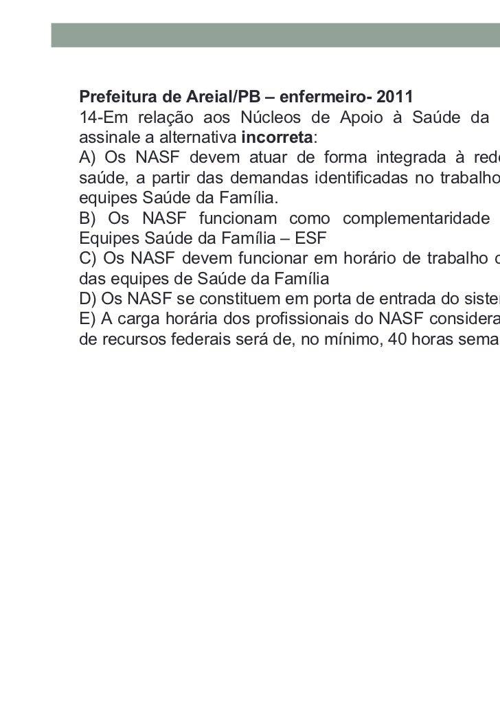 Prefeitura de Bagé/RS-enfermeiro-201115- Segundo o Ministério da Saúde, o programa que formulauma estratégia de reorientaç...