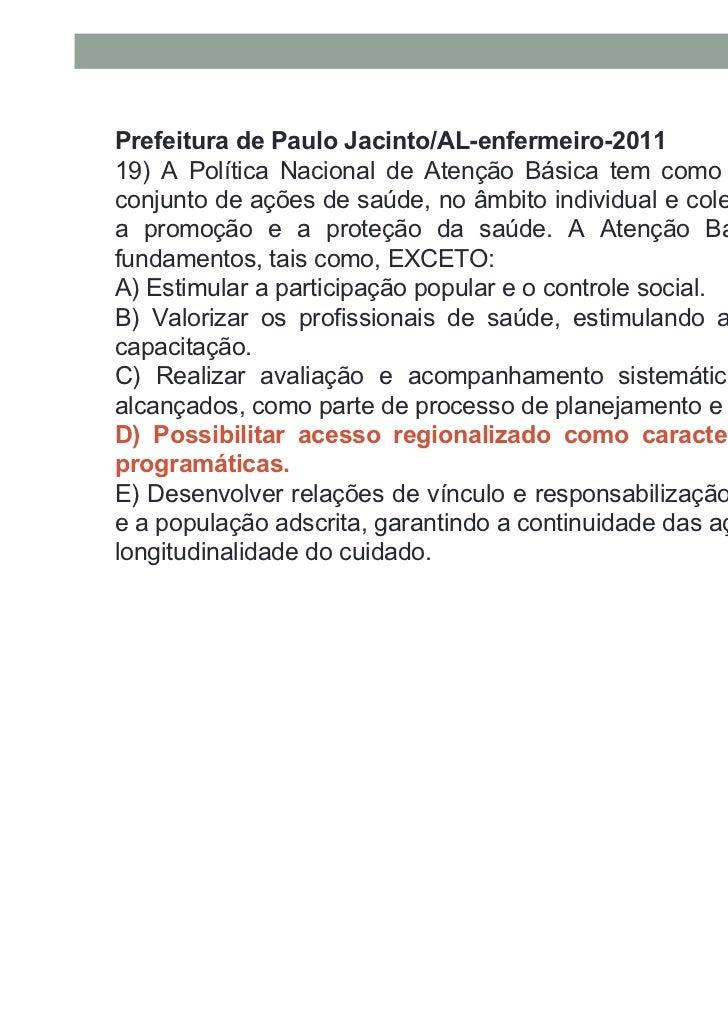 Prefeitura de Pedra Branca/PB-enfermeiro- 201121. Determine dentre as opções seguintes a que correspondeao número máximo d...