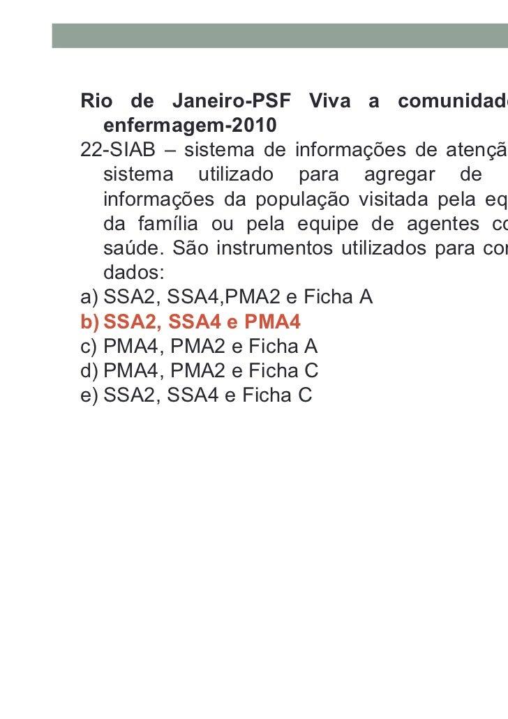 Prefeitura Municipal de São João da Barra/RJ: Enfermeirodo PSF – 200924. O PAB variável é constituído por recursos finance...