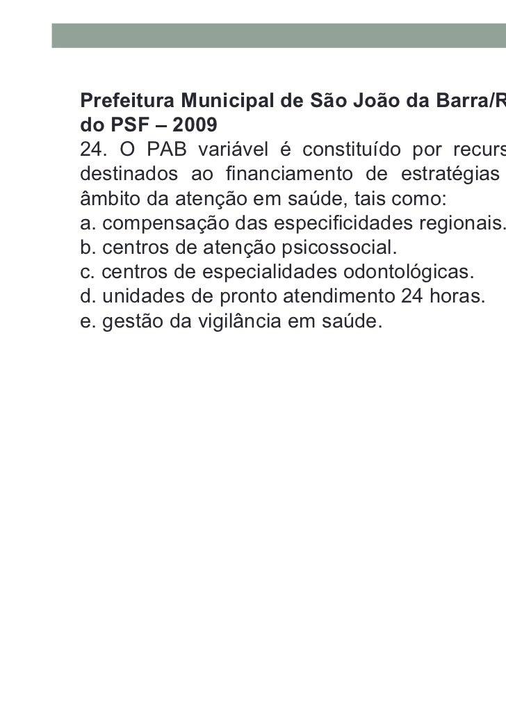 Prefeitura Municipal de São João da Barra/RJ:Enfermeiro do PSF – 200925. Para unidades básicas de saúde (UBS) em grandesce...