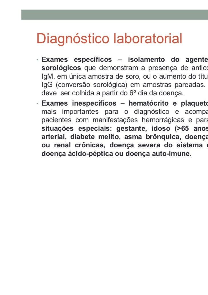 DENGUE – definição de caso•   Caso suspeito de dengue clássico – paciente que tenha doença    febril aguda, com duração má...