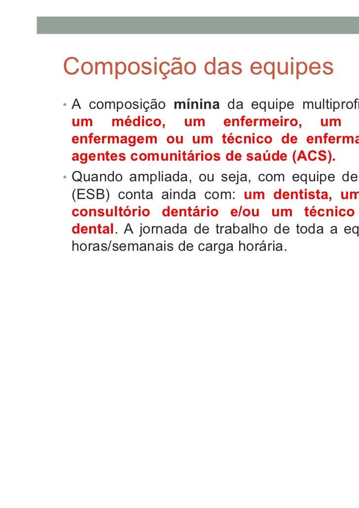 I - ESF Modalidade 1:•   As ESF implantadas em municípios não    incluídos no estabelecido na alínea I e atendam    a popu...