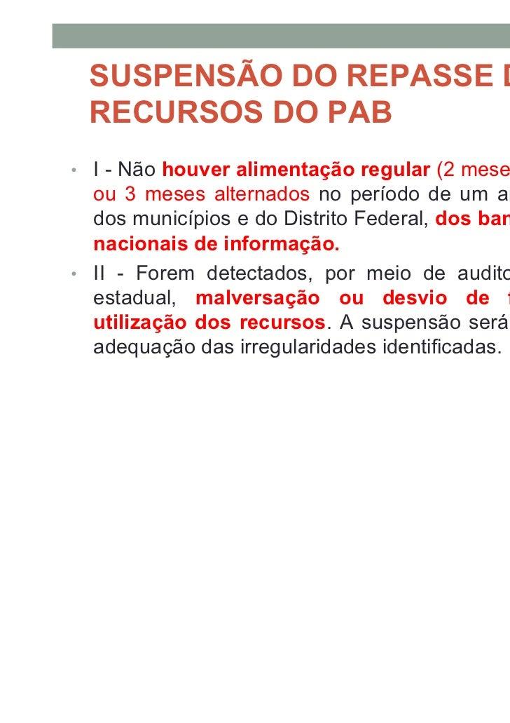 SIAB• O SIAB é o sistema de informação utilizado para colher e processar dados dos territórios de abrangência de equipes d...