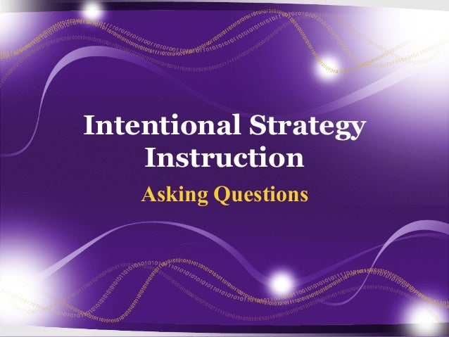 Intentional Strategy Instruction Asking Questions
