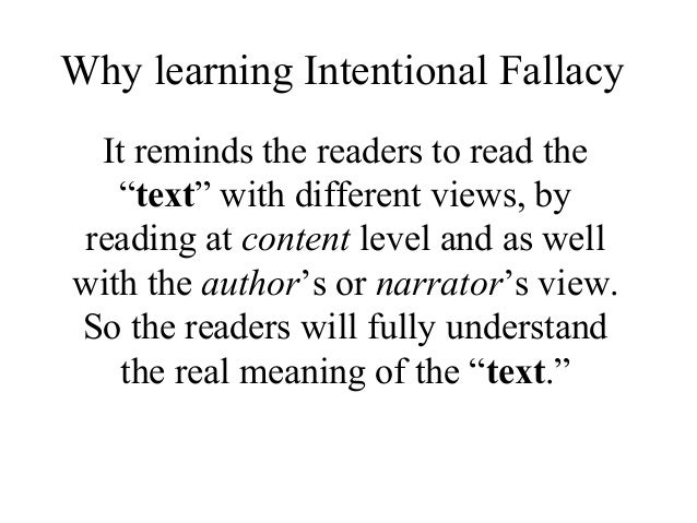 intentional fallacy