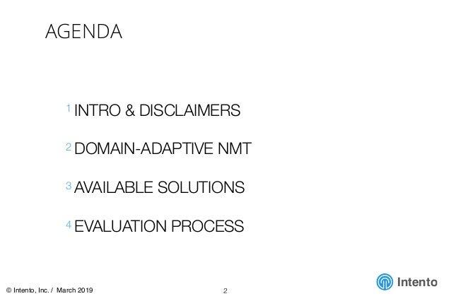 Evaluating Domain-Adaptive Neural Machine Translation (IMUG March 2019) Slide 2