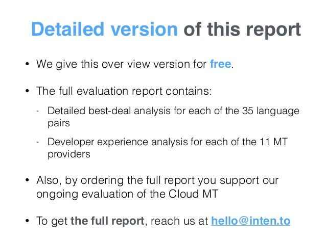 Detailed version of this report • We give this over view version for free. • The full evaluation report contains: - Detail...