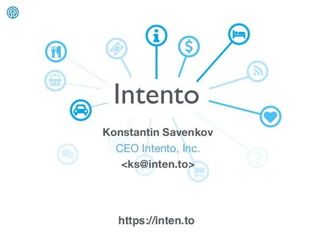 Intento https://inten.to Konstantin Savenkov CEO Intento, Inc.  <ks@inten.to>