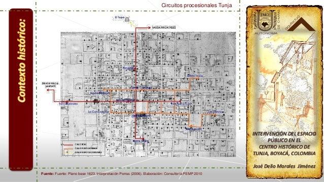 Intenvencion En El Centro Historico De Tunja Boyaca Colombia - Tunja map
