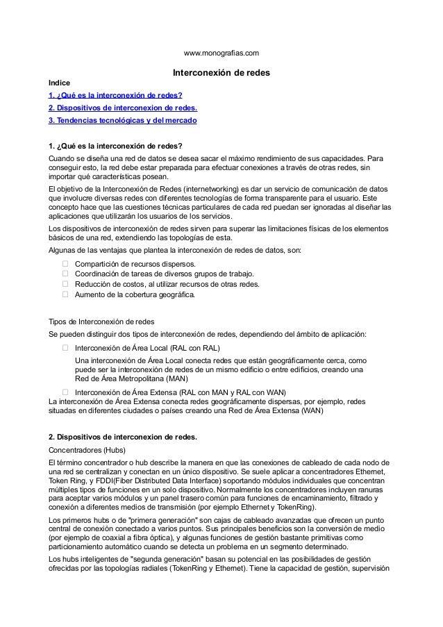 www.monografias.comInterconexión de redesIndice1. ¿Qué es la interconexión de redes?2. Dispositivos de interconexion de re...
