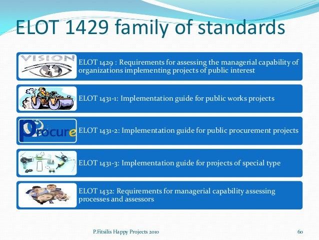 Maturity levels Level 3 – Continuous improvement  • Continuous improvement • Benchmarking process • Quantitative managemen...