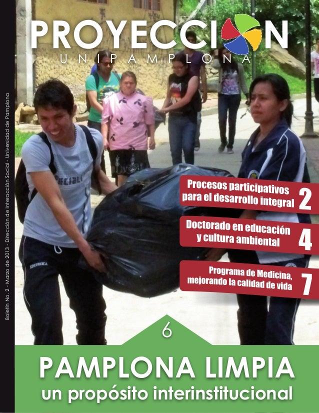 U N I P A M P L O N ABoletínNo.2-Marzode2013-DireccióndeInteracciónSocial-UniversidaddePamplonaun propósito interinstituci...