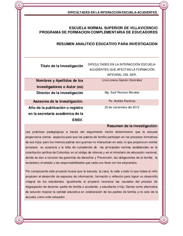 DIFICULTADES EN LA INTERACCIÓN ESCUELA-ACUDIENTES.                       ESCUELA NORMAL SUPERIOR DE VILLAVICENCIO         ...