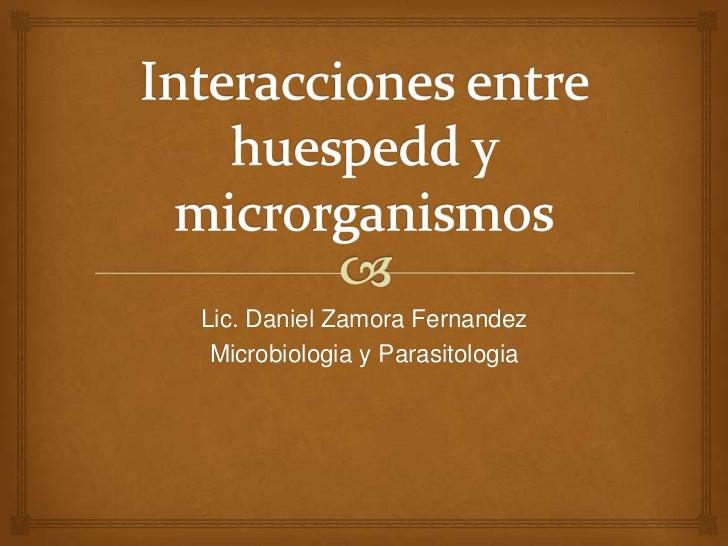 Lic. Daniel Zamora Fernandez Microbiologia y Parasitologia