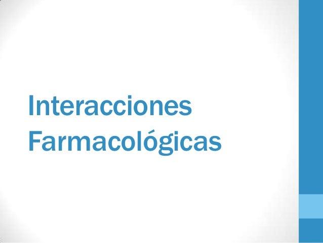 InteraccionesFarmacológicas