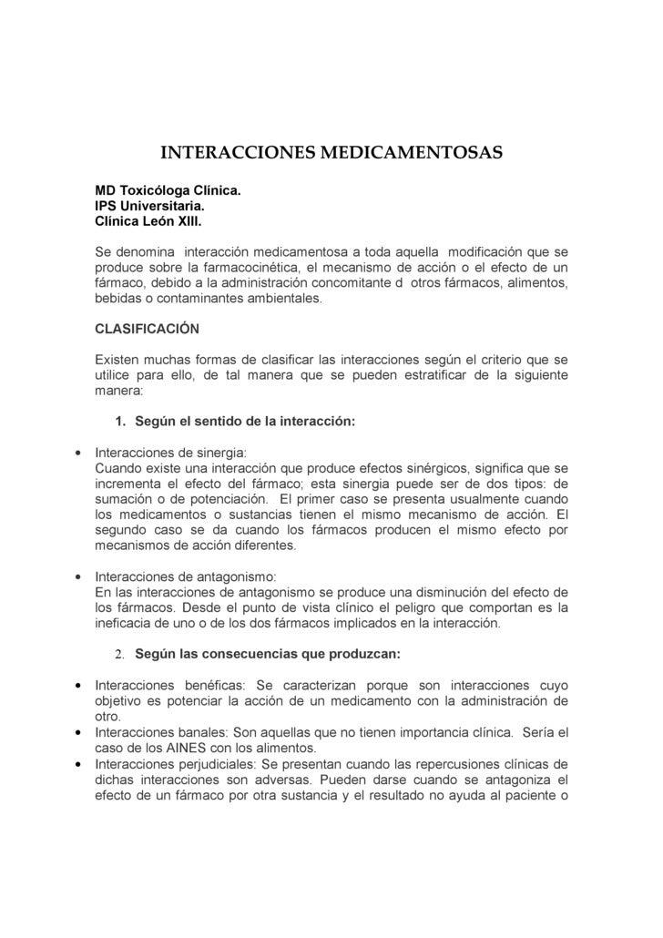 INTERACCIONES MEDICAMENTOSAS      MD Toxicóloga Clínica.     IPS Universitaria.     Clínica León XIII.      Se denomina in...