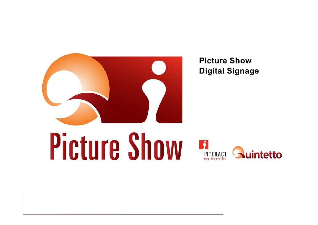 Picture Show Digital Signage