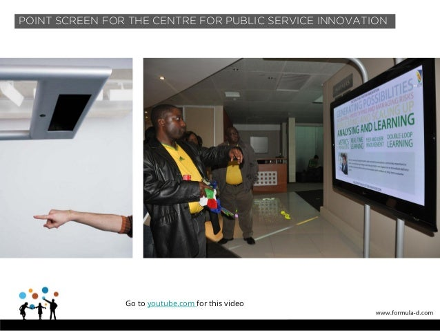 Multi-user touch wall POINT SCREEN FOR THE CENTRE FOR PUBLIC SERVICE INNOVATION Go to youtube.com for this video