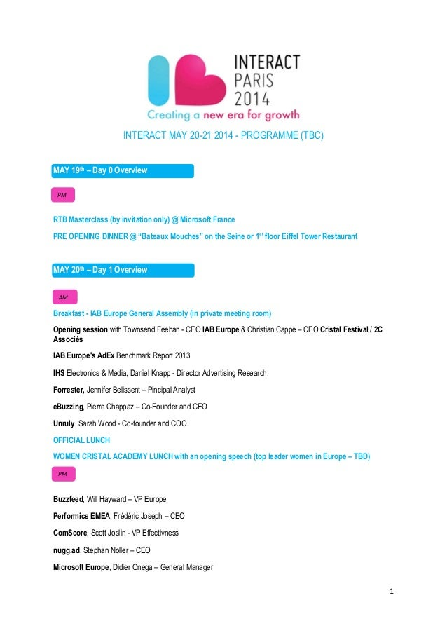 INTERACT MAY 20-21 2014 - PROGRAMME (TBC) MAY 19th – Day 0 Overview PM  RTB Masterclass (by invitation only) @ Microsoft F...