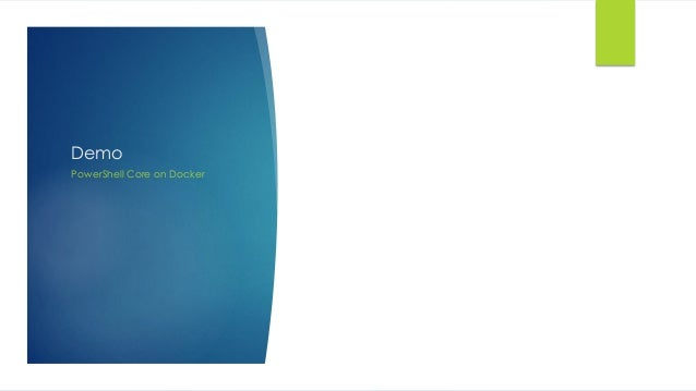 Demo PowerShell Core on Docker