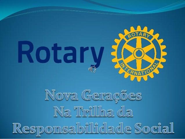 1929 – surge na Dinamarca 1958 – encoraja Rotary Clubs Hoje: 82 Países 9 mil jovens/ano 1962 – Melbourne, Flórida Hoje: 18...