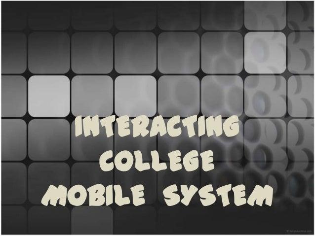 INTERACTING   COLLEGEMOBILE SYSTEM