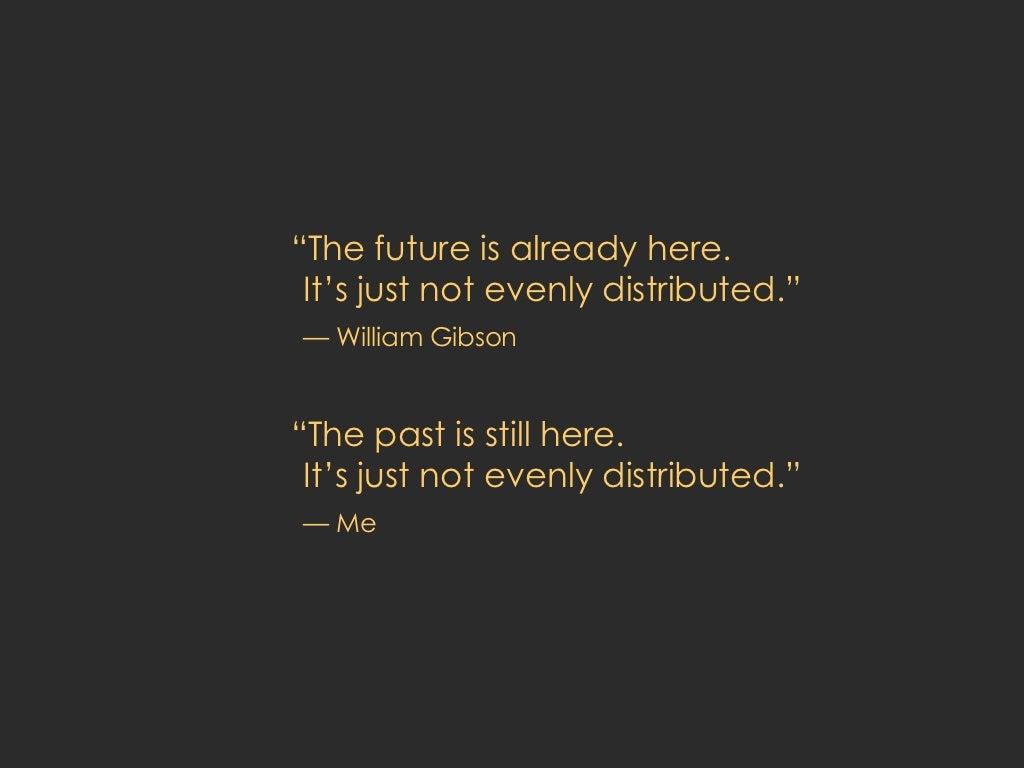 Ul Li The Future Is Already # Muebles Deutsch