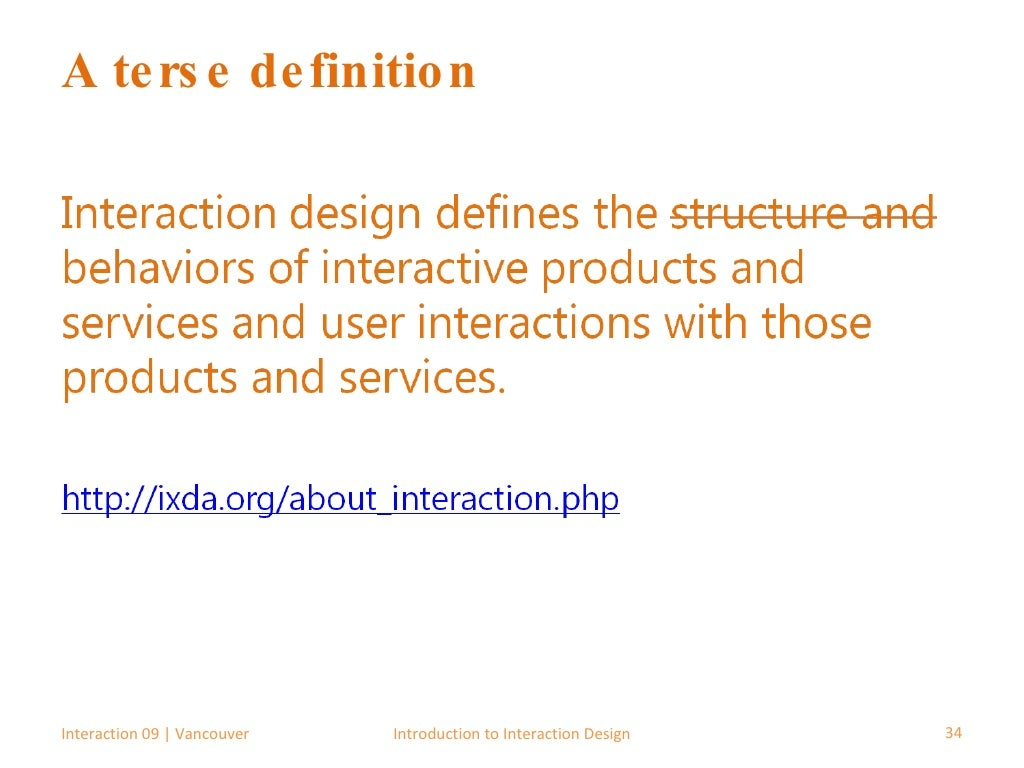 A terse definition Interaction 09