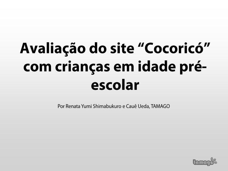 """Avaliação do site """"Cocoricó"""" com crianças em idade pré-escolar"""