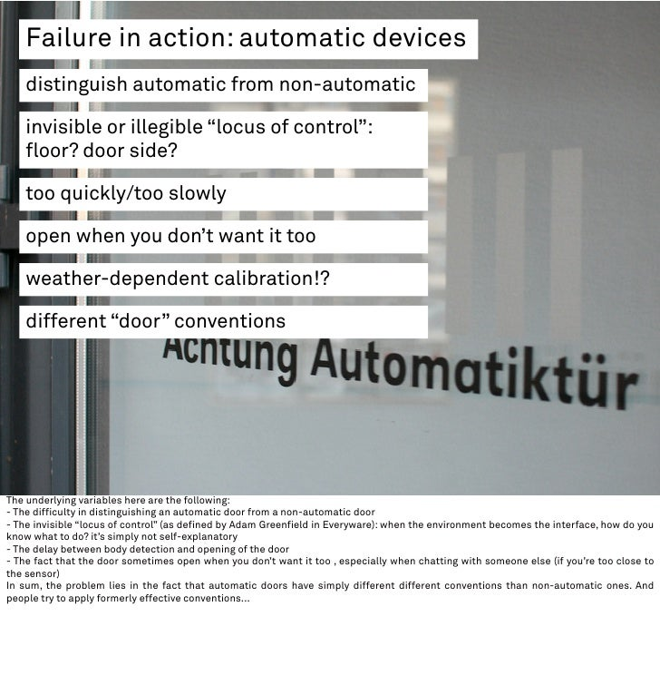 """Failure in action: automatic devices     distinguish automatic from non-automatic      invisible or illegible """"locus of co..."""