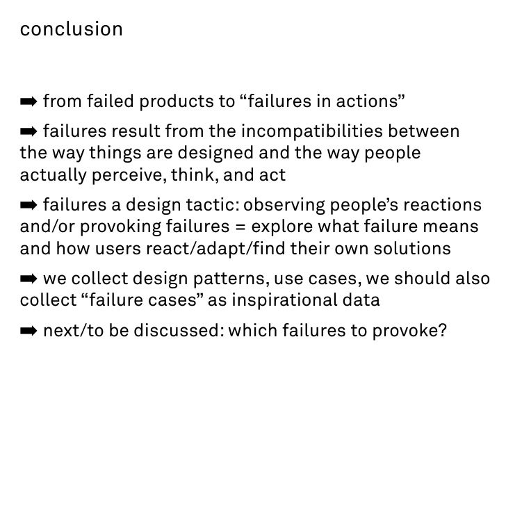 """conclusion   ➡ from failed products to """"failures in actions"""" ➡ failures result from the incompatibilities between the way ..."""