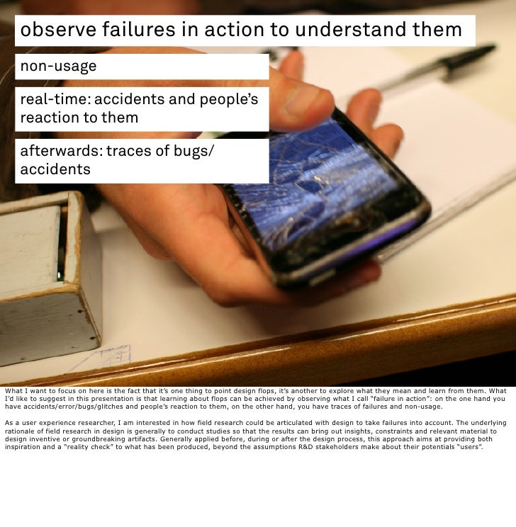observe failures in action to understand them     non-usage      real-time: accidents and people's     reaction to them   ...